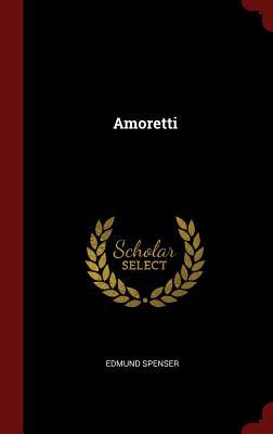 Amoretti - Spenser, Edmund
