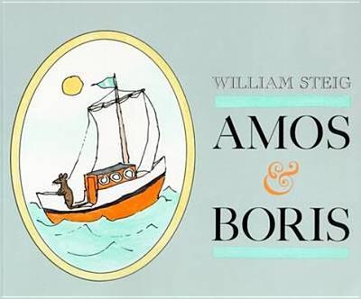 Amos and Boris - Steig, William
