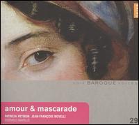 Amour & Mascarade - Ensemble Amarillis; Jean-François Novelli (tenor); Ophélie Gaillard (cello); Patricia Petibon (soprano);...