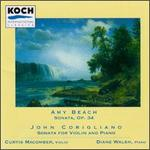 Amy Beach: Sonata; John Corigliano: Sonata for Violin and Piano
