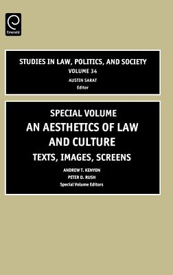 An Aesthetics of Law and Culture: Texts, Images, Screens with CDROM - Kenyon, Andrew T, Professor (Editor)