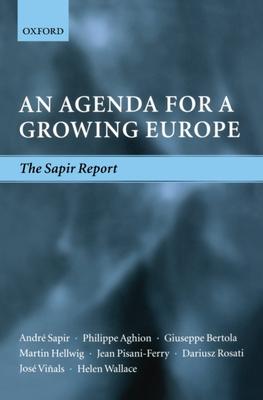 An Agenda for a Growing Europe: The Sapir Report - Viqals, Josi