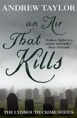 An Air That Kills - Taylor, Andrew