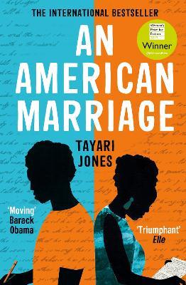 An American Marriage: WINNER OF THE WOMEN'S PRIZE FOR FICTION, 2019 - Jones, Tayari