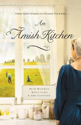 An Amish Kitchen - Wiseman, Beth