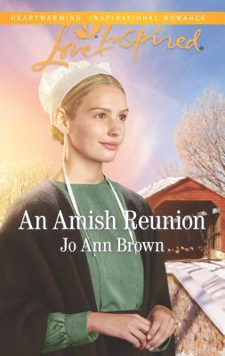 An Amish Reunion - Brown, Jo Ann