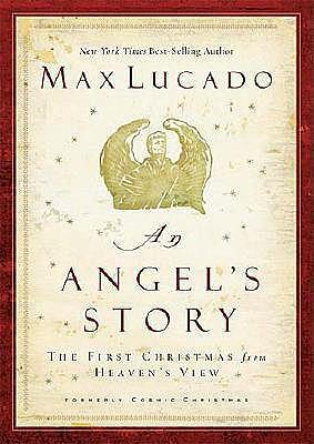 An Angel's Story - Lucado, Max