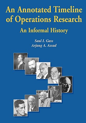An Annotated Timeline of Operations Research: An Informal History - Gass, Saul I
