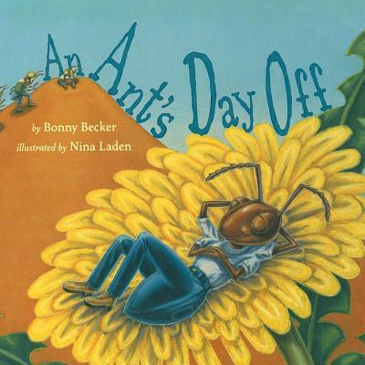 An Ant's Day Off - Becker, Bonny