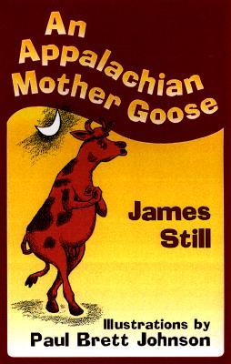 An Appalachian Mother Goose - Still, James