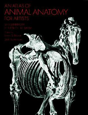 An Atlas of Animal Anatomy for Artists - Ellenberger, W, and Davis, Francis A