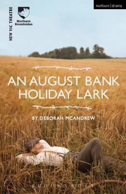 An August Bank Holiday Lark - McAndrew, Deborah