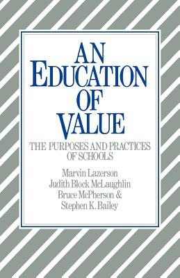 An Education of Value - Lazerson, Marvin