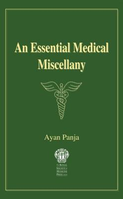 An Essential Medical Miscellany - Panja, Ayan