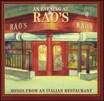 An Evening at Rao's: Songs from an Italian Restaurant