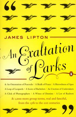 An Exaltation of Larks: The Ultimate Edition - Lipton, James