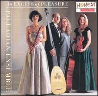 An  Excess of Pleasure - Palladian Ensemble