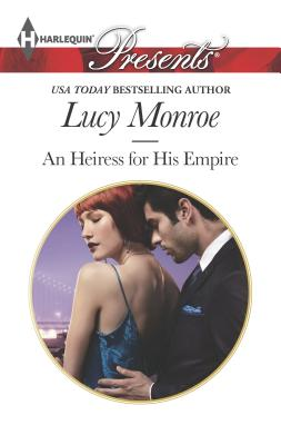 An Heiress for His Empire - Monroe, Lucy