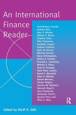 An International Finance Reader - Das, Dilip K, Professor (Editor)
