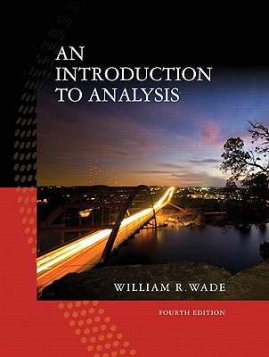 An Introduction to Analysis - Wade, William R