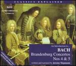 An Introduction to Bach: Brandenburg Concertos Nos. 4 & 5