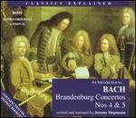 An Introduction to Bach: Brandenburg Concertos Nos. 4 & 5