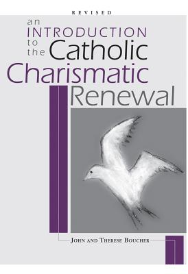 An Introduction to Catholic Charismatic Renewal book by ...
