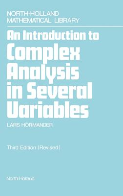 An Introduction to Complex Analysis in Several Variables - Hormander, L