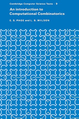 An Introduction to Computational Combinatorics - Page, E S, and Wilson, L B