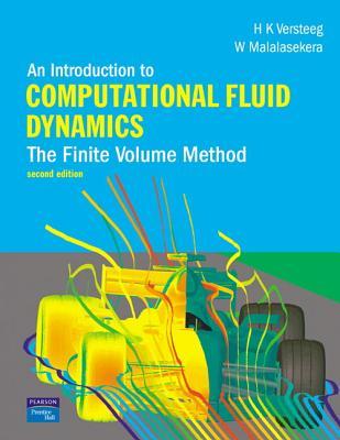 An Introduction to Computational Fluid Dynamics: The Finite Volume Method - Versteeg, H., and Malalasekera, W.