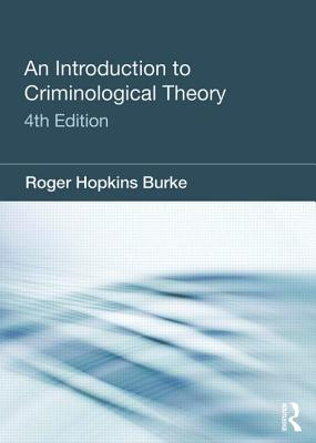 An Introduction to Criminological Theory - Hopkins-Burke, Roger