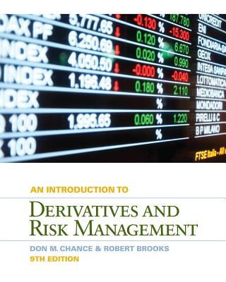 An Introduction to Derivatives and Risk Management - Chance, Don M, and Brooks, Roberts