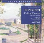 "An Introduction to Donizetti's ""L'elisir d'amore"""
