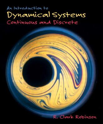 An Introduction to Dynamical Systems: Continuous and Discrete - Robinson, R Clark