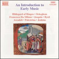 An Introduction to Early Music - Christopher Wilson (lute); Ensemble Unicorn; Joseph Payne (organ); Laurence Cummings (harpsichord); Oxford Camerata;...