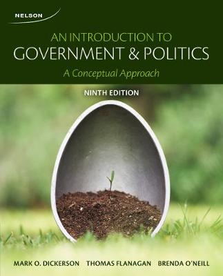 An Introduction to Government and Politics: A Conceptual Approach - Dickerson, Mark O., and Flanagan, Thomas, and O?Neill, Brenda