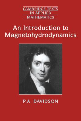 An Introduction to Magnetohydrodynamics - Davidson, P. A.