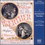 """An Introduction to Massenet's """"Werther"""""""