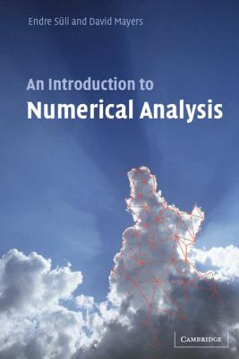 An Introduction to Numerical Analysis - Suli, Endre, and Mayers, David F