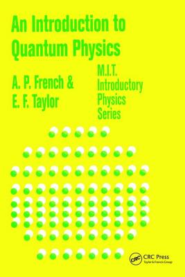 An Introduction to Quantum Physics - French, A. P.