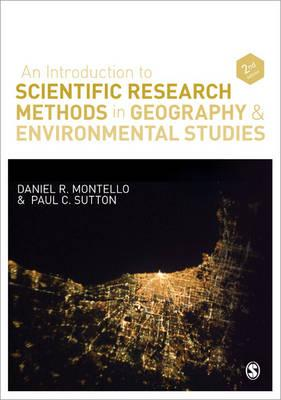 An Introduction to Scientific Research Methods in Geography and Environmental Studies - Montello, Daniel R., and Sutton, Paul