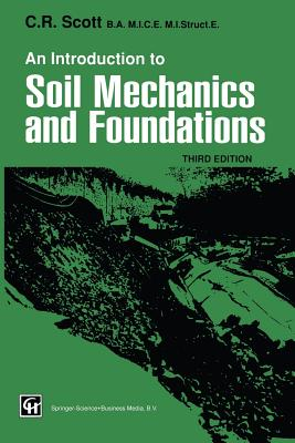 An Introduction to Soil Mechanics and Foundations - Scott, C R