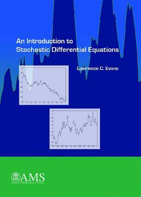 An Introduction to Stochastic Differential Equations - Evans, Lawrence C.