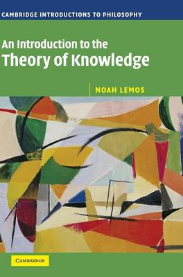 An Introduction to the Theory of Knowledge - Lemos, Noah