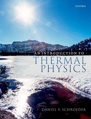 An Introduction to Thermal Physics - Schroeder, Daniel V.