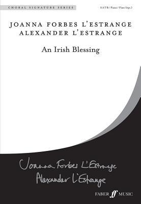 An Irish Blessing - L'Estrange, Alexander, and L'Estrange, Joanna Forbes