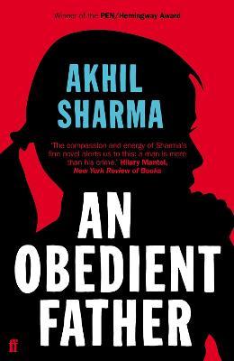 An Obedient Father - Sharma, Akhil