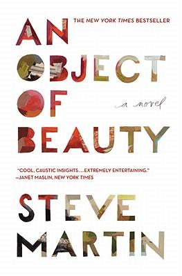 An Object of Beauty - Martin, Steve