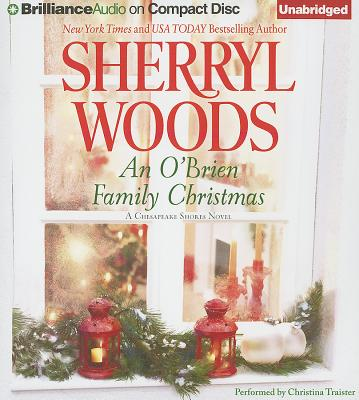 An O'Brien Family Christmas - Woods, Sherryl, and Traister, Christina (Read by)