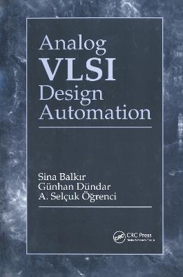 Analog VLSI Design Automation Ner Guide - Balkir, Sina, and Dundar, Gunhan, and Ogrenci, A Selcuk